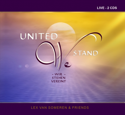 "Doppel-CD ""United We Stand"" - Lex van Someren & Friends"