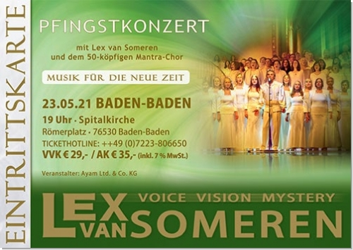 23.05.2021 Baden-Baden Concert - Concert ticket for Lex van Someren & 50-köpfiger Mantrachor