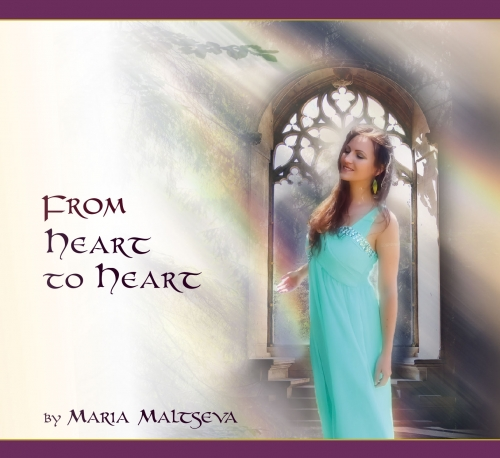 From Heart to Heart - Maria Maltseva