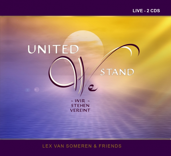 "Double-CD ""United We Stand"" - Lex van Someren & Friends"