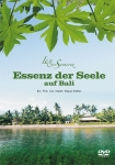 DVD Essence of the Soul on Bali (german language)