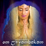 Om Tryambakam - Mantra CD